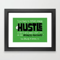 The Hustle Framed Art Print