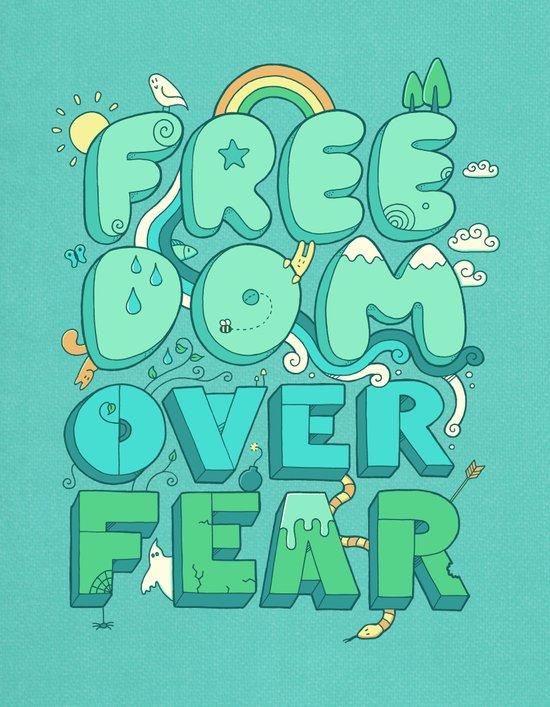 Freedom Over Fear Art Print