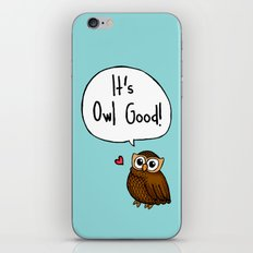 It's Owl Good! iPhone & iPod Skin