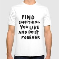 Find Something You Like Mens Fitted Tee White SMALL