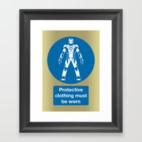 Protective Clothing Must… Framed Art Print