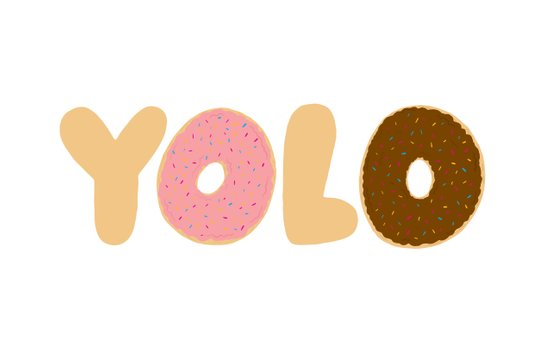 YOLO Donuts Art Print