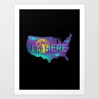 I'm Here Art Print