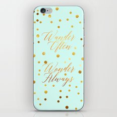 Wander Often Wonder Alwa… iPhone & iPod Skin
