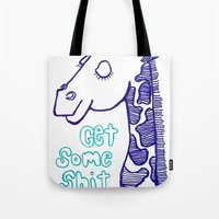 Get Some Shit Done Today Tote Bag