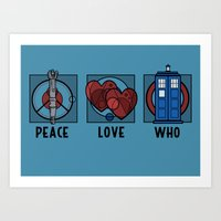 Peace, Love, Who Art Print