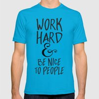 Work Hard & Be Nice To P… Mens Fitted Tee Teal SMALL