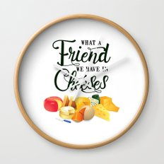 What a Friend We Have in Cheeses Wall Clock
