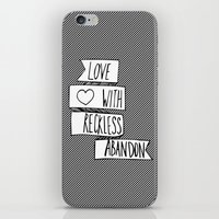 Love With Reckless Aband… iPhone & iPod Skin