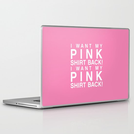 I Want My Pink Shirt Back - Mean Girls movie Laptop & iPad Skin