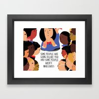 Some People Framed Art Print