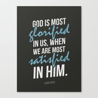 God is most Glorified Canvas Print