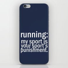 My Sport Is Your Sports Punishment. iPhone & iPod Skin