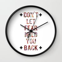 Don't Let Fear Wall Clock