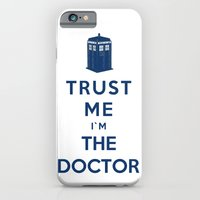 iPhone & iPod Case featuring Trust Me I`m The Doctor by Royal Bros Art