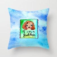 I Am A Goddess Throw Pillow