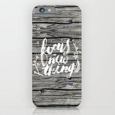 Focus on new things iPhone 6 Slim Case