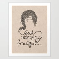 Good Morning, Beautiful.… Art Print