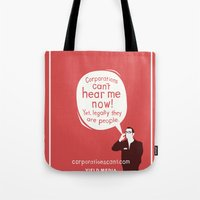 Corporations Can't Hear … Tote Bag