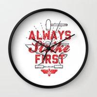 Always Strike First Wall Clock