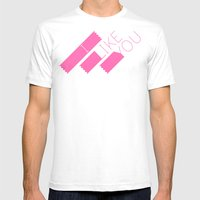 I Like You Graphik: Pink Type Mens Fitted Tee White SMALL