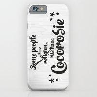 Some people have religion, we have Cocorosie iPhone 6 Slim Case