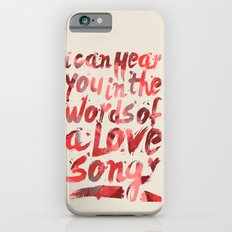 words of a love song iPhone 6 Slim Case