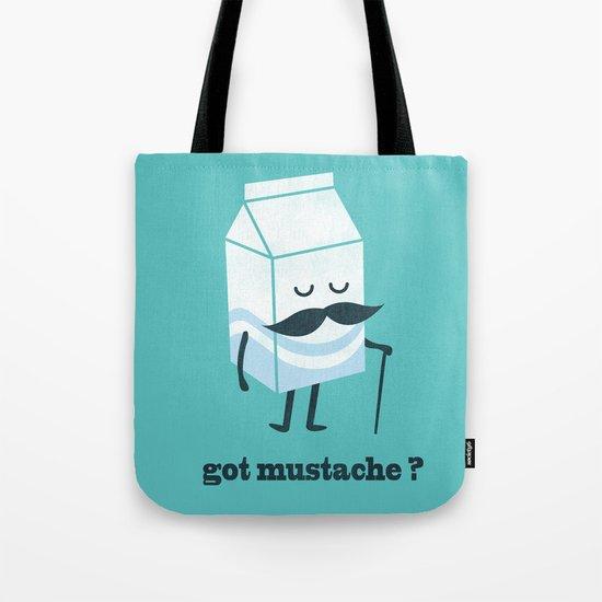 Got mustache? Tote Bag