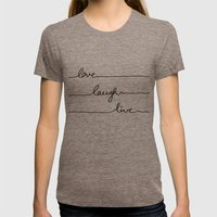 Love Laugh Live Womens Fitted Tee Tri-Coffee SMALL