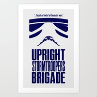 UPRIGHT STORMTROOPERS BR… Art Print
