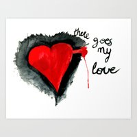 There Goes My Love Art Print