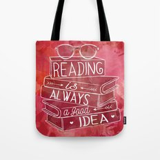 Reading Is Always A Good… Tote Bag