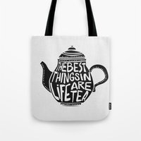 Best Things In Life Are … Tote Bag