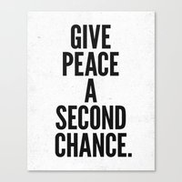 Give Peace a Second Chance. Canvas Print