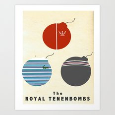 The Royal Tenenbombs Art Print