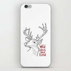 Wildlife is Your Friend iPhone & iPod Skin