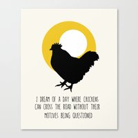 A Chicken With a Motive Canvas Print