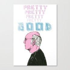 Curb Your Enthusiasm, Pretty Good. Canvas Print