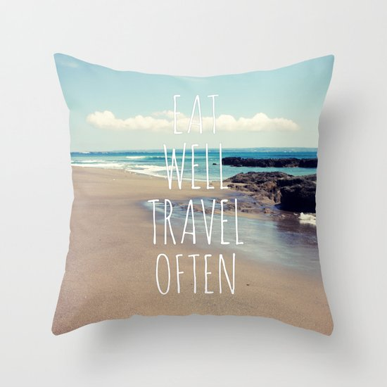 Eat Well Travel Often Throw Pillow