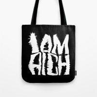 I am Rich Tote Bag