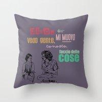 Ecce Bombo  2 Throw Pillow