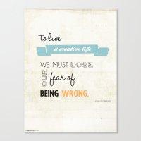 To Live A Creative Life … Canvas Print