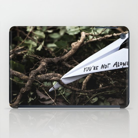 You're not alone iPad Case