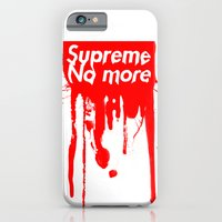 iPhone & iPod Case featuring Supreme No More by Salmanorguk