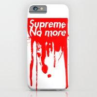 Supreme No More iPhone 6 Slim Case