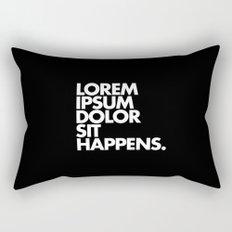 LOREM IPSUM DOLOR SIT HAPPENS Rectangular Pillow