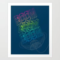 Boom Boom Boom Art Print