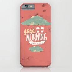 Good morning iPhone 6s Slim Case