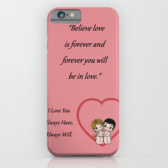 Always Have, Always Will iPhone & iPod Case