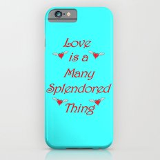 Love is a many splendored thing iPhone 6 Slim Case